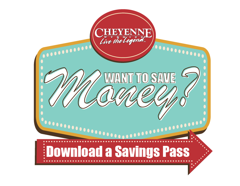 Want to Save Money in Cheyenne? Download a Savings Pass