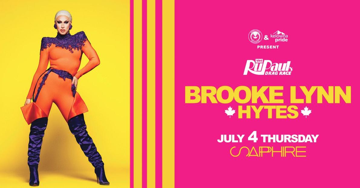 Brooke Lynn Hytes Kelowna Poster
