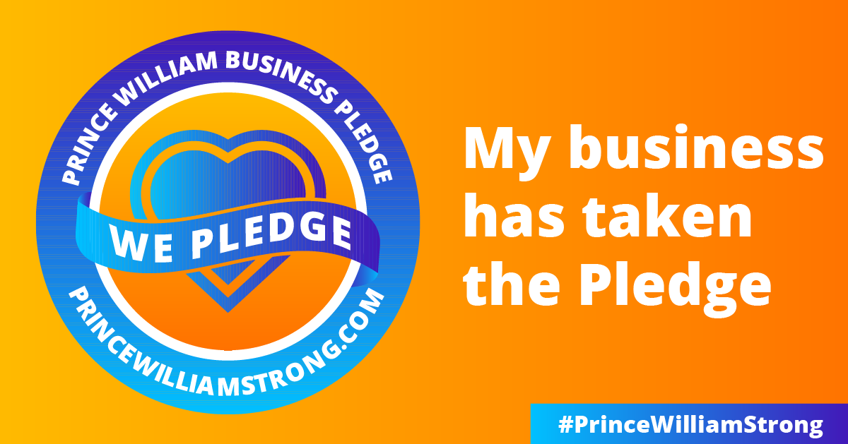 Orange box with 'My business has take the pledge' on right with #PrinceWilliamStrong on right, and on left a blue circle with heart in middle with text - Prince William Business Pledge - We Pledge - PrinceWilliamStrong.com