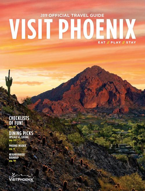 2019 Official Travel Guide of Visit Phoenix