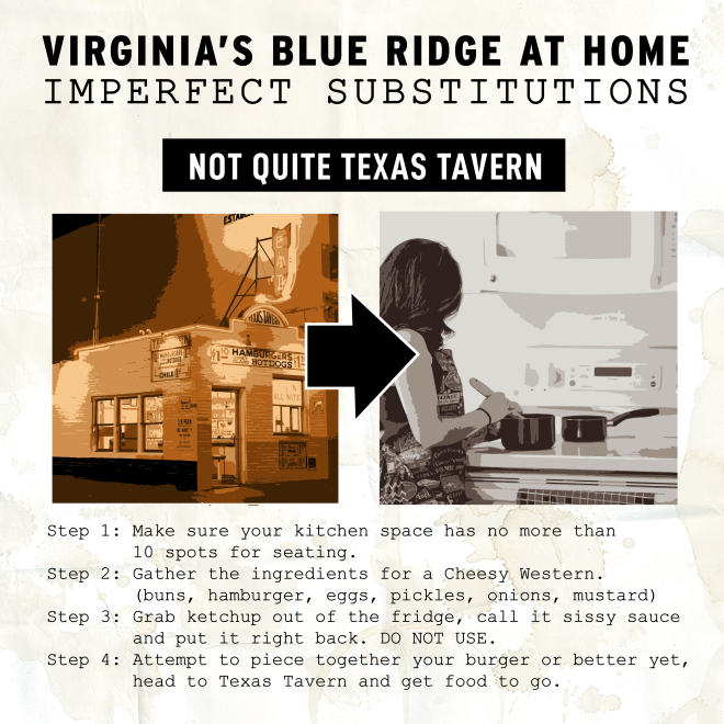 Virginia's Blue Ridge at Home - Texas Tavern Substitute