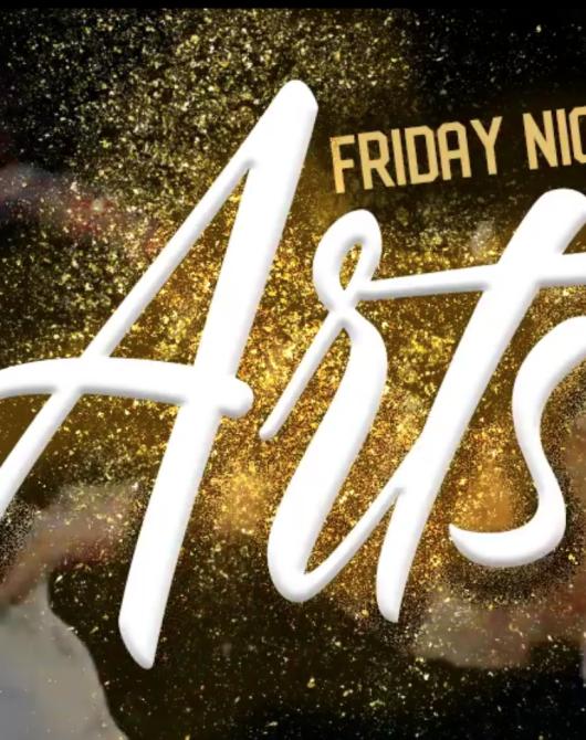 Friday Night Arts