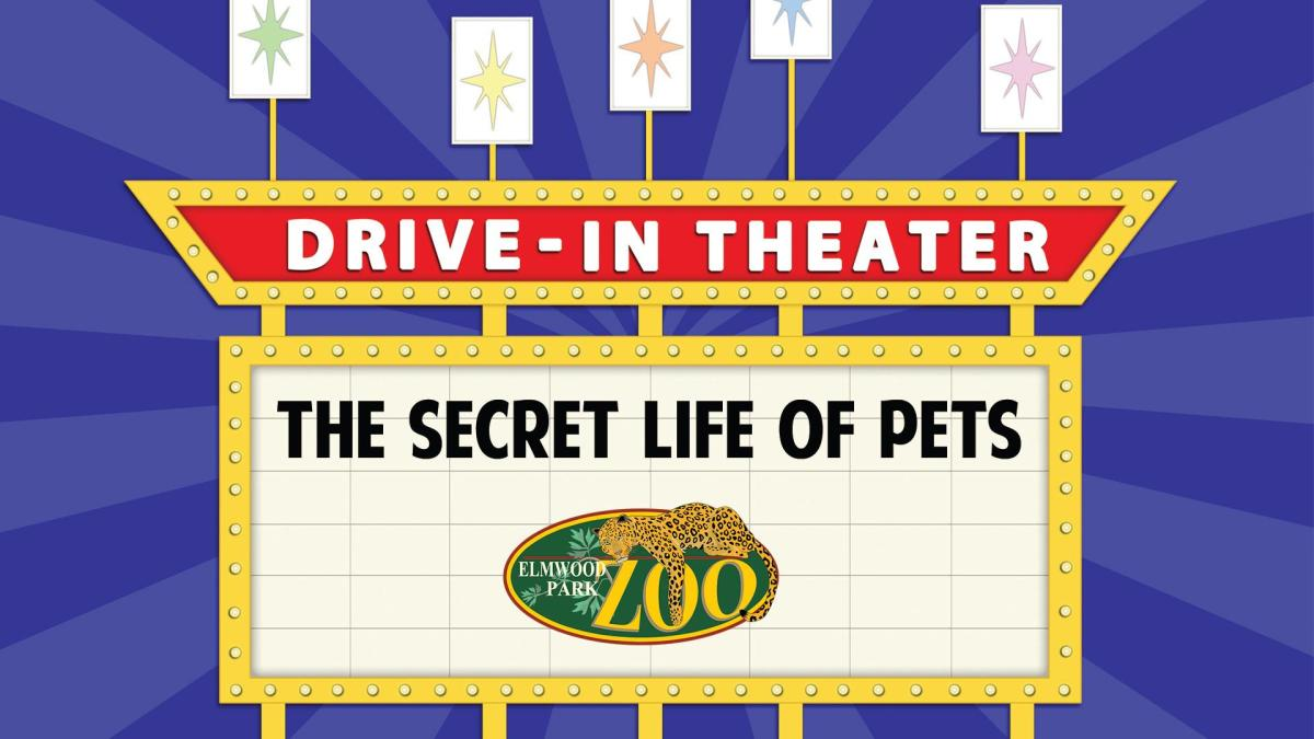 Elmwood Park Zoo Drive-In: The Secret Life of Pets