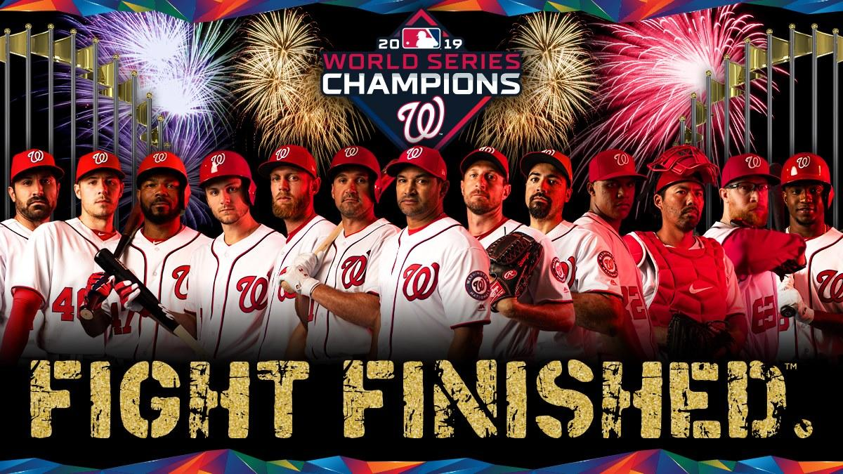Congratulations to the 2019 World Champion Washington Nationals!
