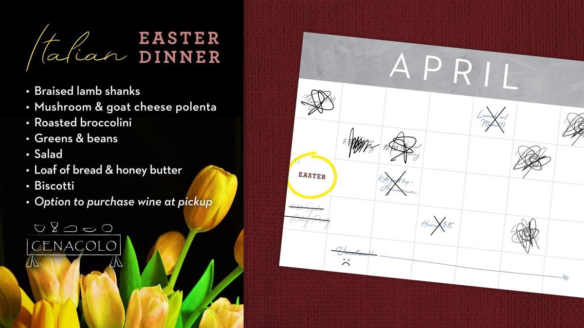 Cenacolo Easter Dinner