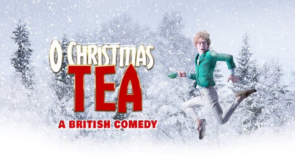 O Christmas Tea: A British Comedy - Pantages Playhouse Theatre