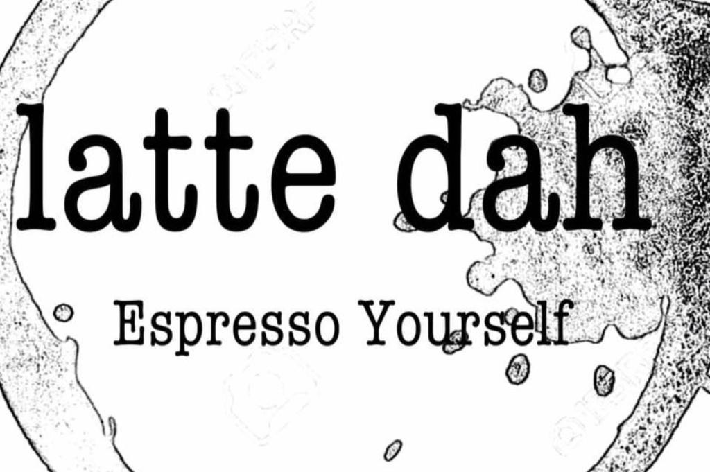 Latte Dah