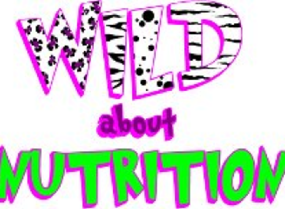 Wild About Nutrition