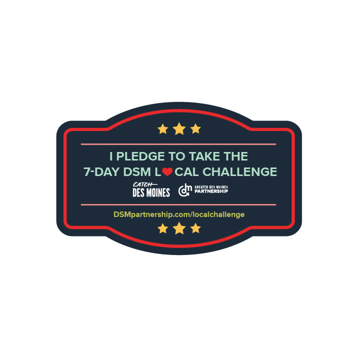 Catch Des Moines - 7-Day Challenge Pledge