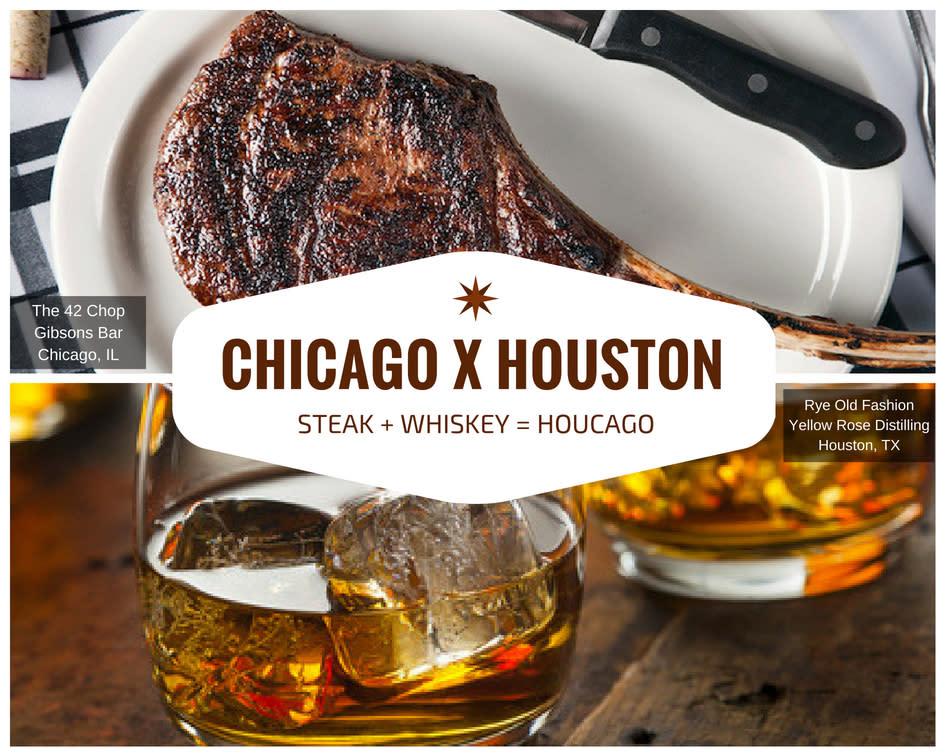 Chicago x Houston - Steak and Whiskey