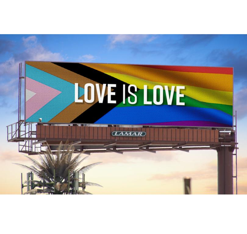 billboard campaign to show our support for the LGBTQ+ community