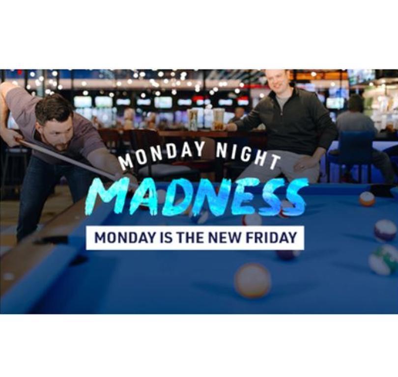 Monday Night Madness!