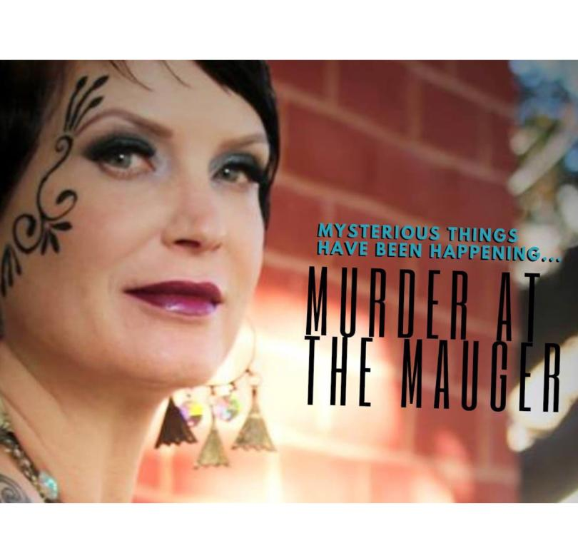 Murder Mystery at the Mauger