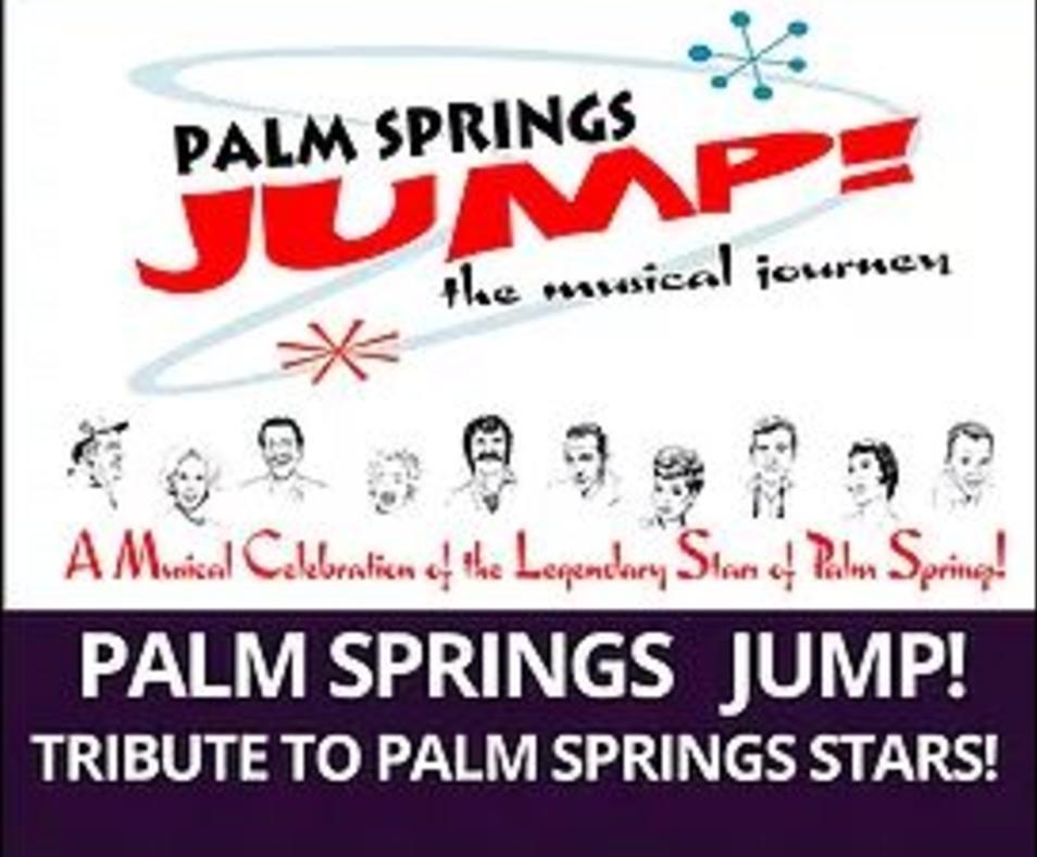Musical Revue - JUMP   Palm Springs, CA 92264