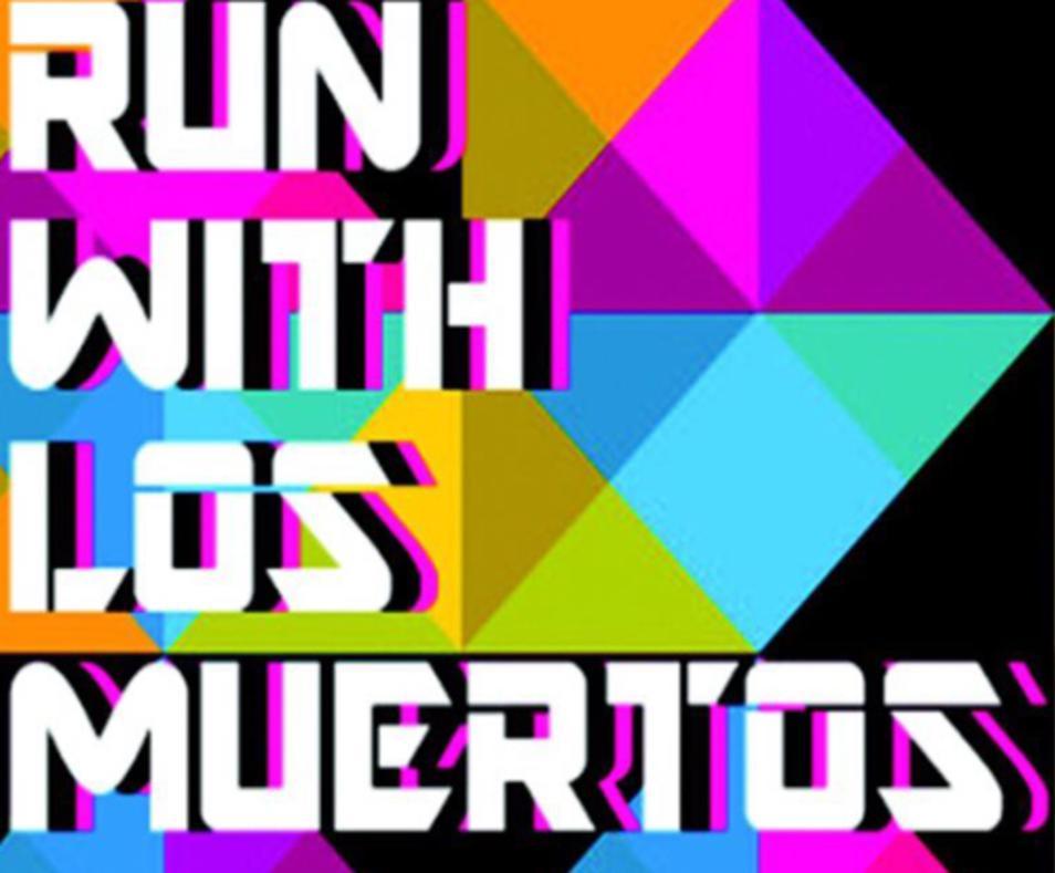OFFER: run with los muertos