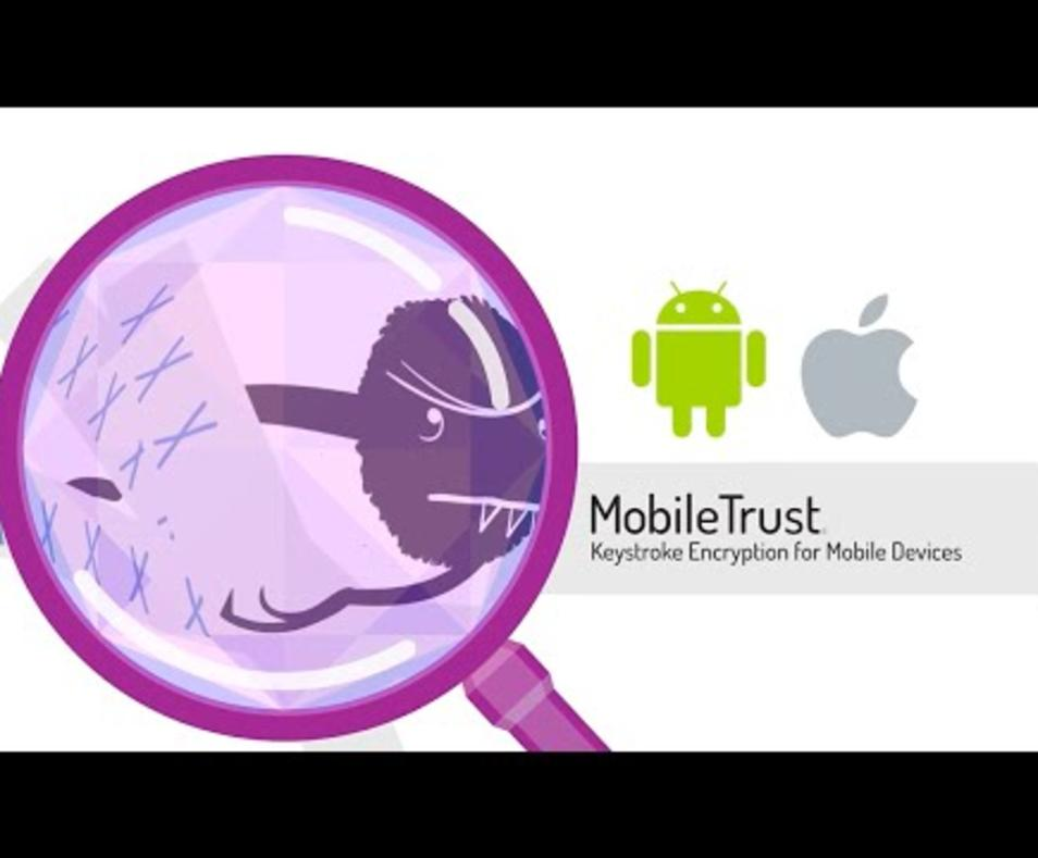 MobileTrust Patented Anti-Keylogging Keystroke Encryption Technology