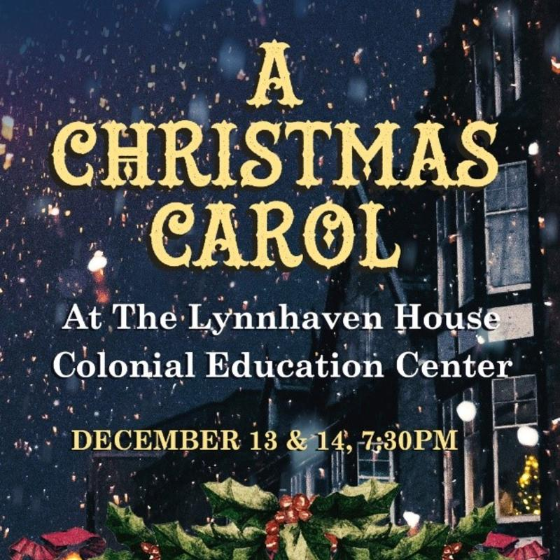"Virginia Beach History Museums presents Charles Dickens' ""A Christmas Carol"""