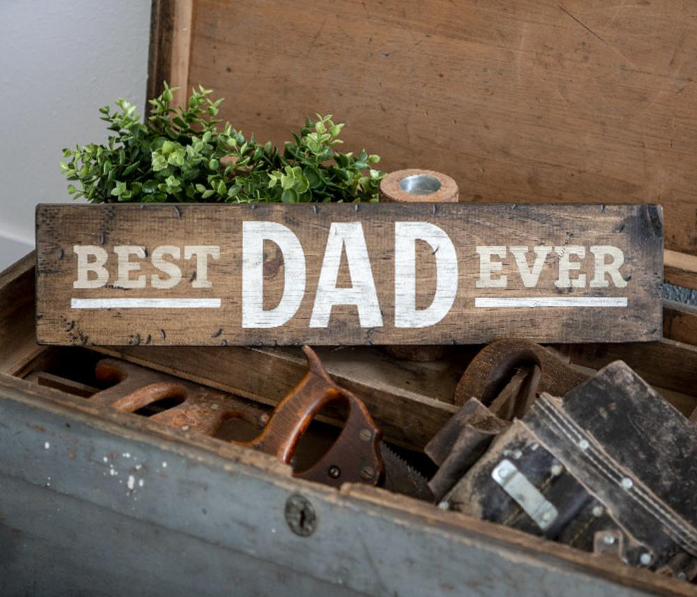 Board & Brush Best Dad Ever Sign