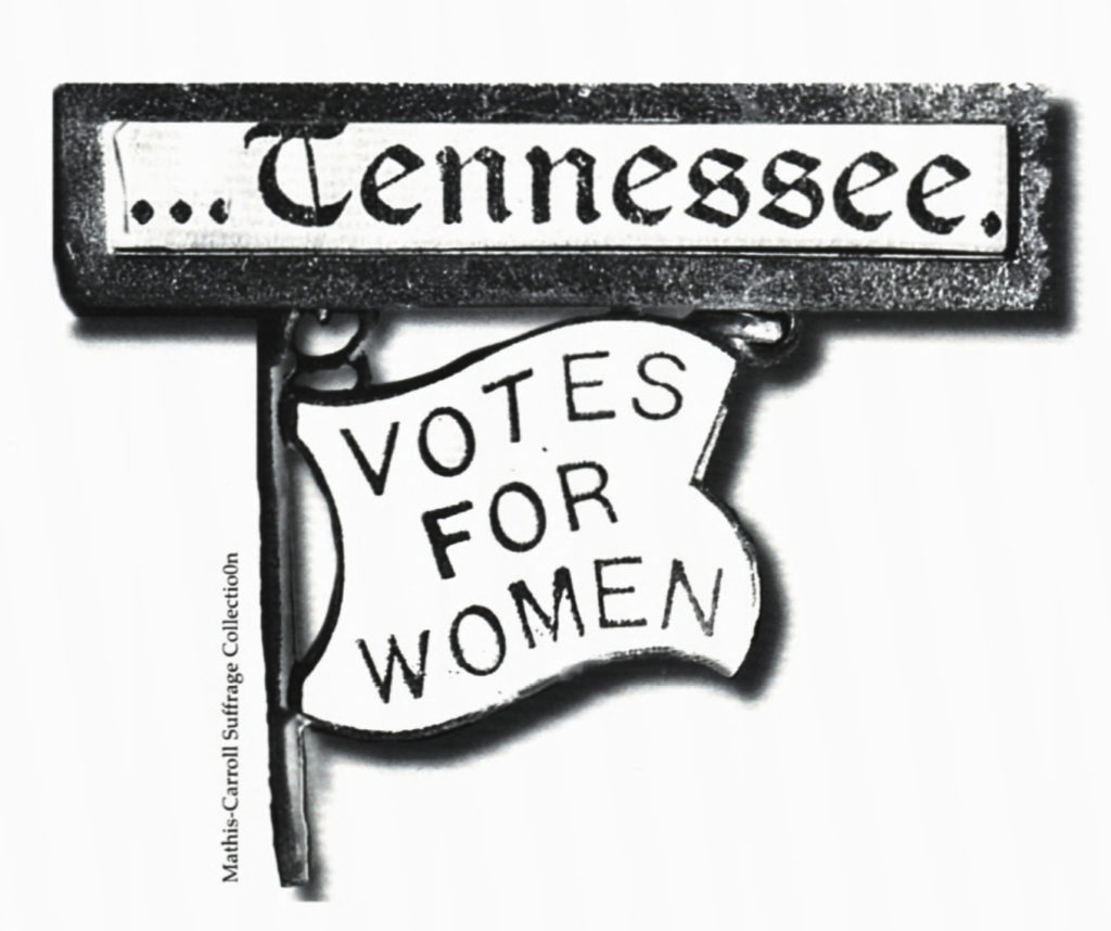 Tennessee Votes for Women – Mathis-Carroll Suffrage Collection
