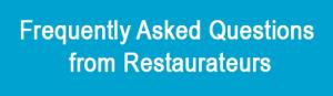 Restauranteurs FAQs