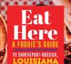 Shreveport-Bossier Eat Here Guide thumbnail