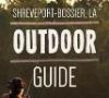Shreveport-Bossier Outdoor Guide thumbnail