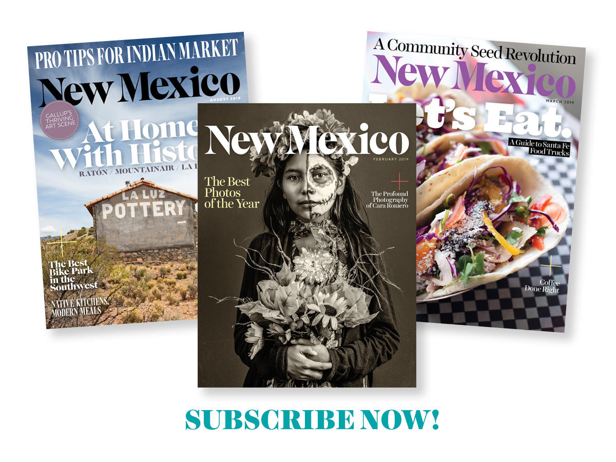 Subscribe to the New Mexico Magazine Today!