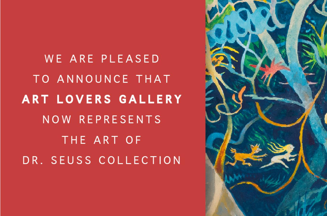 Art Lovers Gallery Represents The Art of Dr. Seuss Collections!