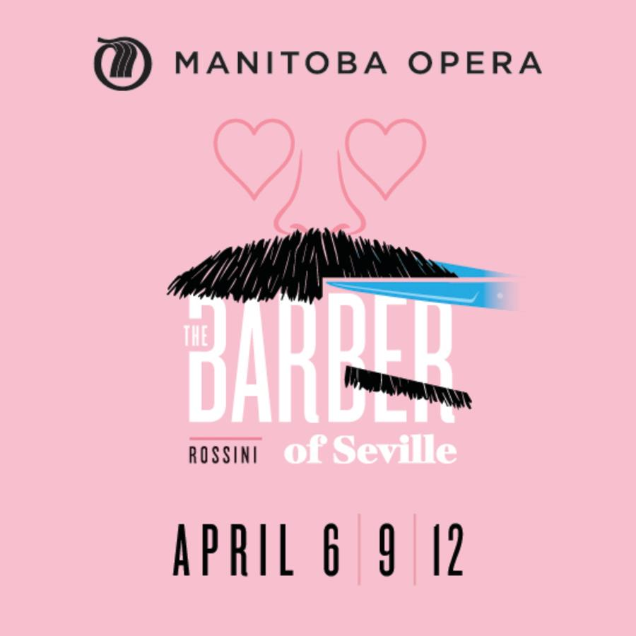 Manitoba Opera The Barber of Seville