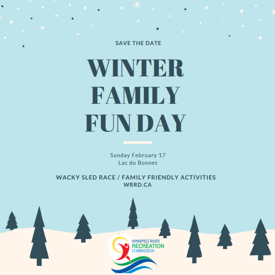 Lac du Bonnet - Winter Family Fun
