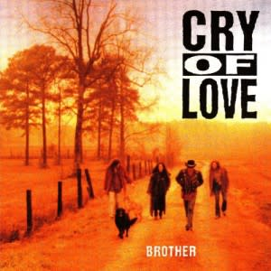 Cry Of Love - Brother