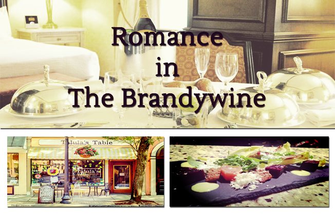 Romance in the Brandywine: Where to woo your foodie lover