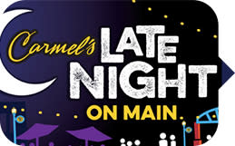 Carmel's Late Night on Main