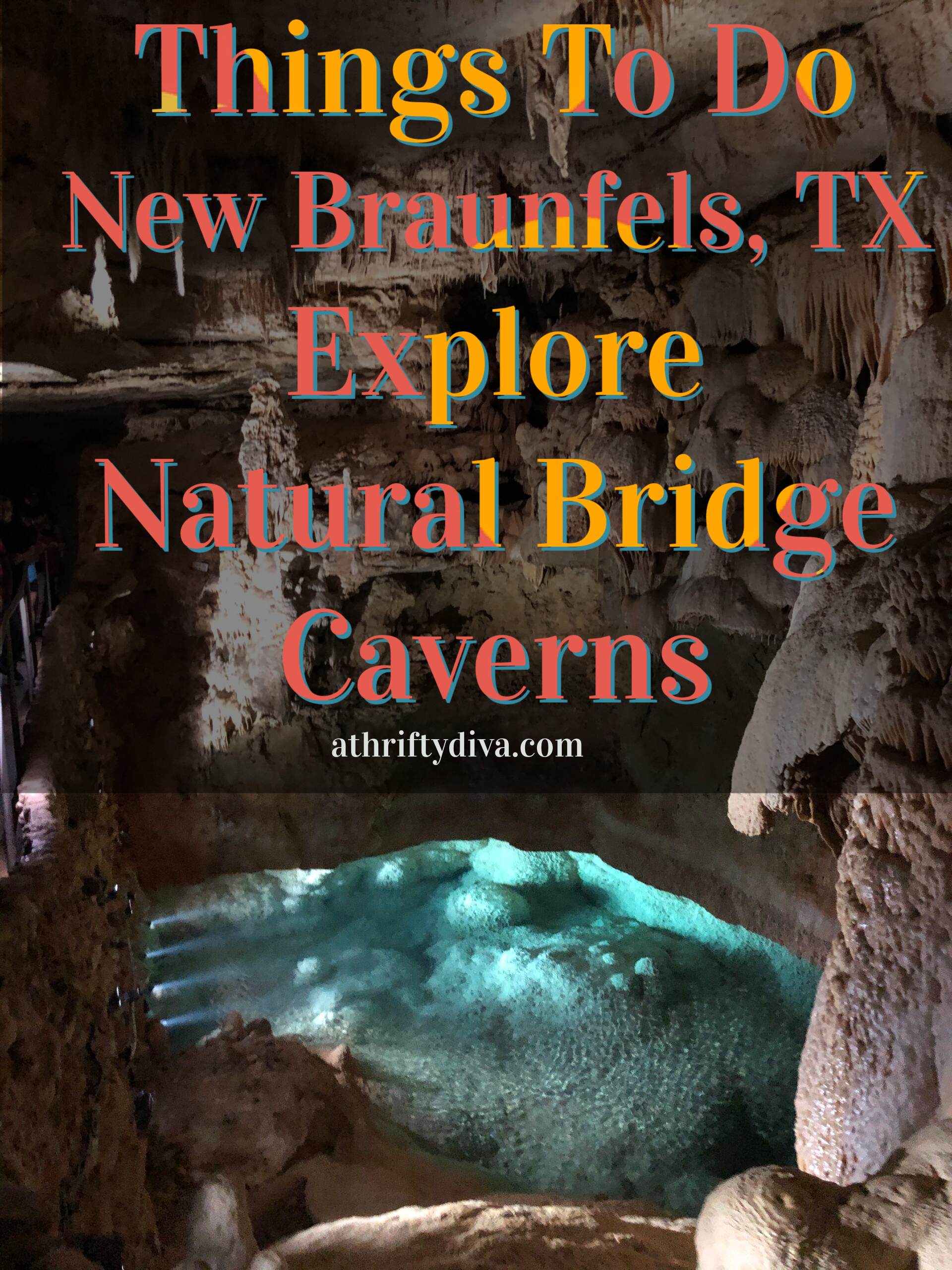 Things to do in new braunfels TX Natural Bridge Caverns