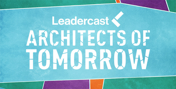 Leadercast Live 2016 – Architects of Tomorrow