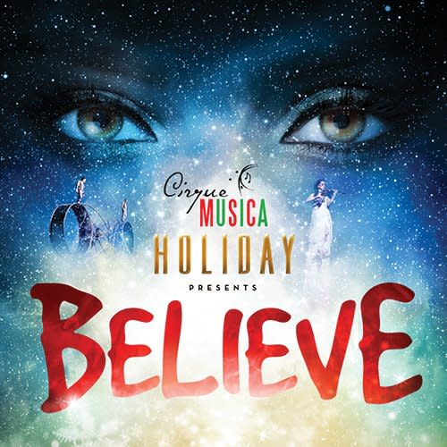 Cirque Musica Holiday presents Believe Bell MTS Centre