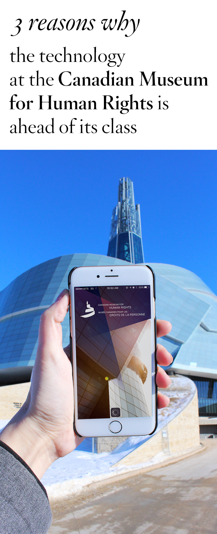 3 reasons why the technology at the Canadian Museum for Human Rights is ahead of its class