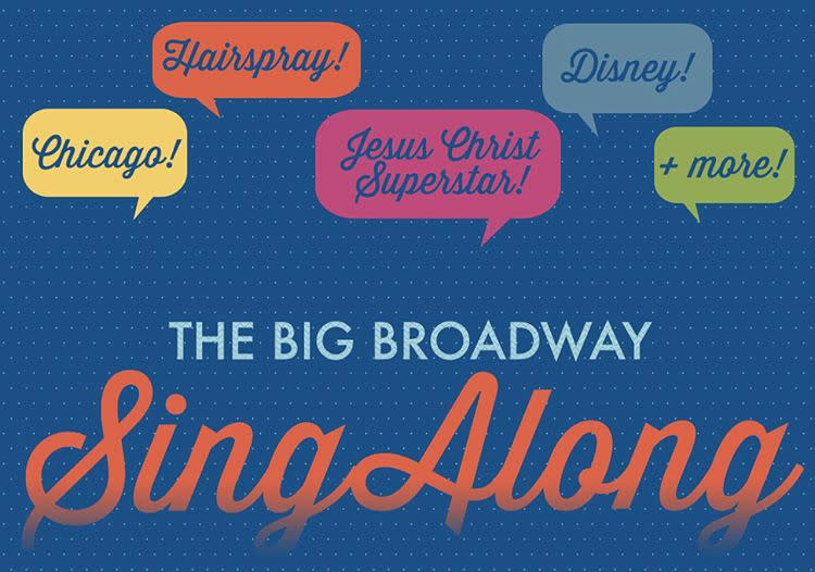 The Big Broadway Singalong