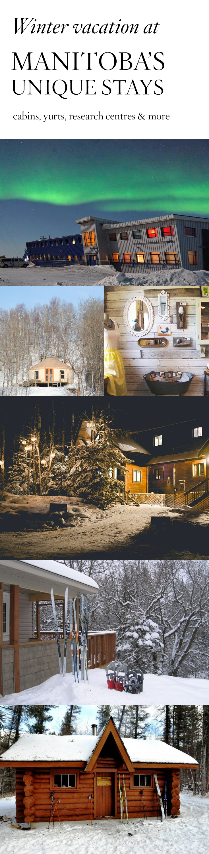 Yurts, cabins and research centres: Plan a winter vacation to Manitoba, Canada