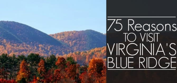 75 Reasons - Blue Ridge Mountains