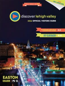 2016 Discover Lehigh Valley Official Visitors Guide Cover
