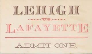 Lehigh vs Lafayette Admit One