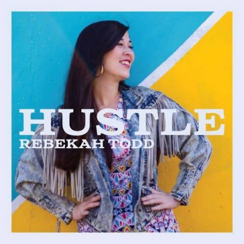Rebekah Todd Drops New Single Called Hustle