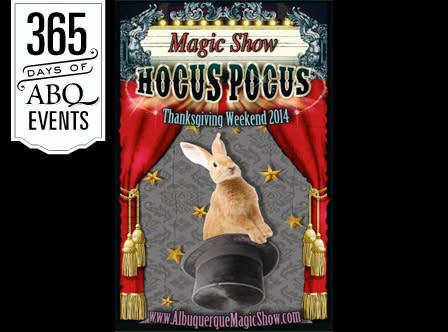 5th Annual Hocus Pocus Magic Show - VisitAlbuquerque.org
