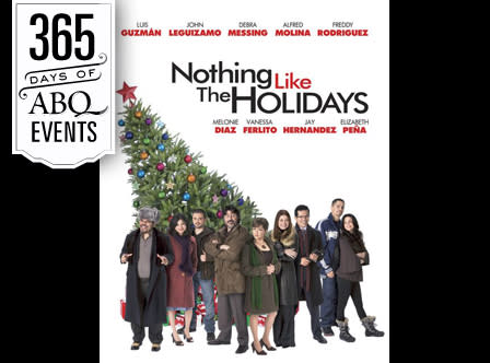 Film: Nothing Like the Holidays - VisitAlbuquerque.org