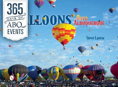 Steve Larese Signs Balloons Over Albuquerque - VisitAlbuquerque.org