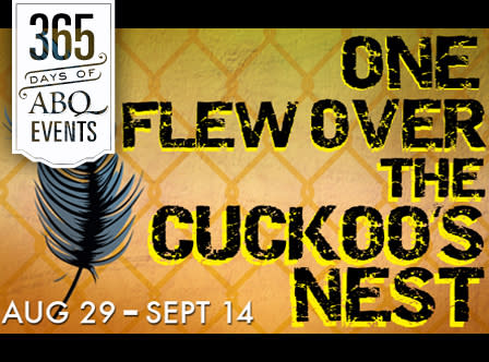 One Flew Over the Cuckoo's Nest - VisitAlbuquerque.org