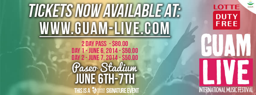 Guam Live International Music Festival | June 6 & 7, 2014.