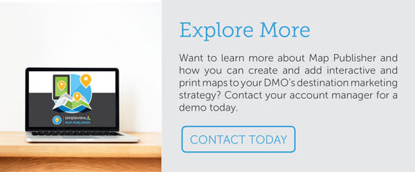 Want to learn more about Map Publisher and how you can create and add interactive and print maps to your DMO's destination marketing strategy? Contact your account manager for a demo today.