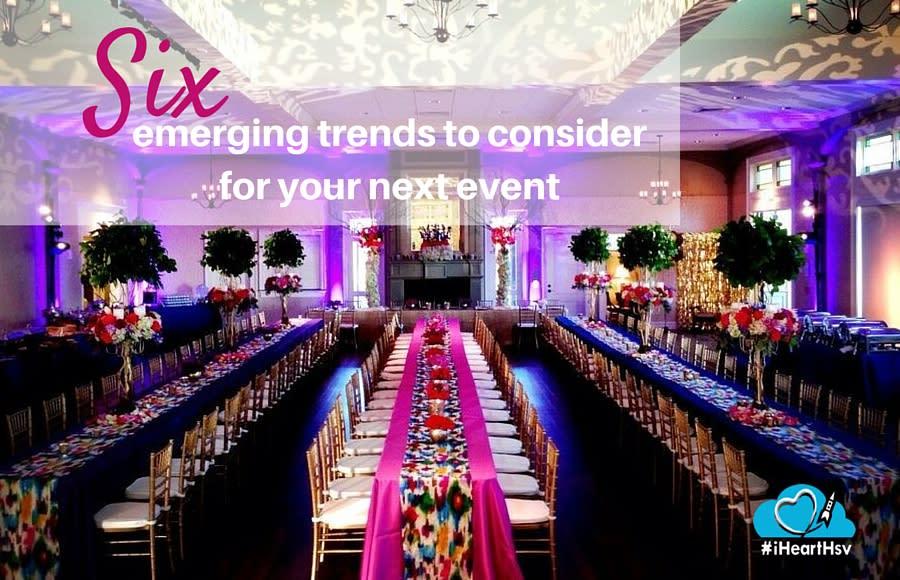 6 emerging trends to consider for your next event via iHeartHsv.com